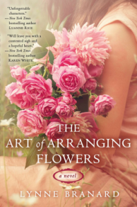 The Art of Arranging Flowers by Lynne Branard